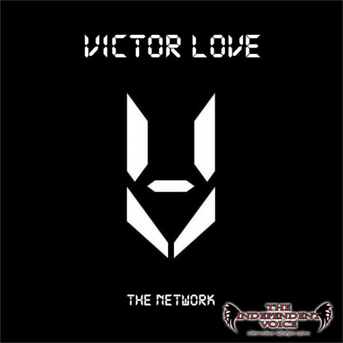 Victor Love - The Network