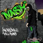 """N.a.s.H. Release Official Lyric and Live Video for """"D.I.T.C.H."""";  'Incredible Villains"""" Out NOW on Heavy Metal Records!"""