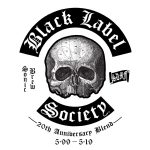 BLACK LABEL SOCIETY to release Sonic Brew - 20th Anniversary Blend 5.99 - 5.19 LP