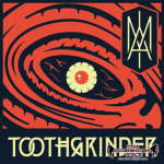 """TOOTHGRINDER - NEW ALBUM TITLED """"I AM"""" + NEW SINGLE/ VIDEO - WATCH!"""