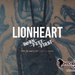 LIONHEART RELEASE NEW SINGLE 'BORN FEET FIRST' OFF THEIR UPCOMING ALBUM 'VALLEY OF DEATH'